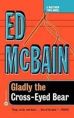 Gladly the Cross-Eyed Bear : Matthew Hope Mysteries (Paperback) - Ed McBain