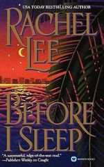 Before I Sleep - Rachel Lee