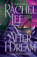 After I Dream - Rachel Lee