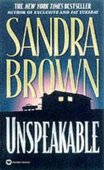 Unspeakable - Sandra Brown