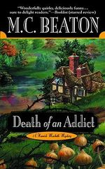 Death of an Addict - M. C. Beaton
