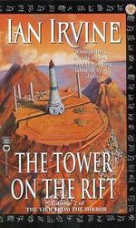 The Tower on the Rift : Volume Two of Song of the Tears The - Ian Irvine