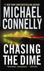 Chasing the Dime (USA ED.) - Michael Connelly