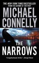 The Narrows  : Detective Harry Bosch Series : Book 10 - Michael Connelly