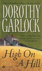 High On A Hill - Dorothy Garlock