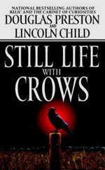 Still Life with Crows - Douglas Preston