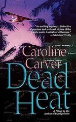 Dead Heat - Caroline Carver
