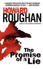 The Promise of a Lie - Howard Roughan