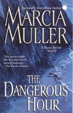 The Dangerous Hour - Marcia Muller