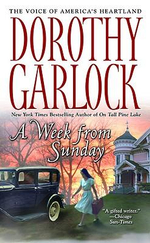 A Week From Sunday - Dorothy Garlock