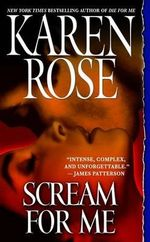 Scream for Me - Karen Rose
