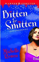 Bitten and Smitten : Immortality Bites - Michelle Rowen