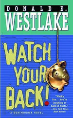 Watch Your Back! - Donald E Westlake