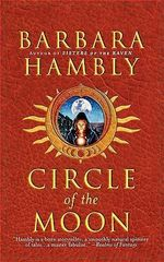 Circle of the Moon - Barbara Hambly