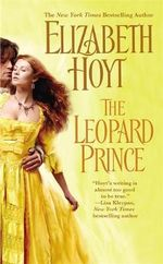 The Leopard Prince : Princes Trilogy - Elizabeth Hoyt