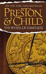 The Wheel of Darkness - Douglas J Preston