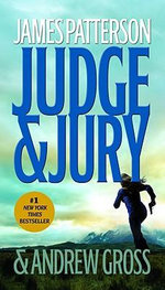 Judge & Jury - James Patterson