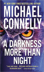 A Darkness More Than Night  : Detective Harry Bosch Series : Book 7 - Michael Connelly