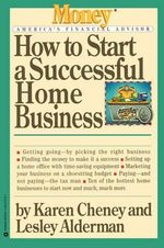 How to Start a Successful Home Business - Karen Cheney