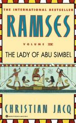 The Lady of Abu Simbel : Spiritual Treasures from the Age of the Pyramids a... - Christian Jacq