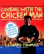 Cooking With the Chicken Man - Leonard Thomas