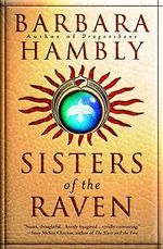 Sisters of the Raven : A Novel of Mary Todd Lincoln - Barbara Hambly