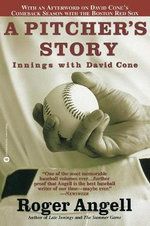 A Pitchers Story : Innings with David Cone - Angell