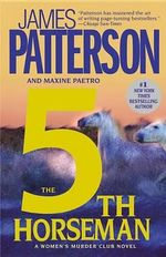 The 5th Horseman : Women's Murder Club Series : Book 5 - James Patterson
