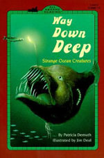 Way Down Deep - Patricia Brennan Demuth