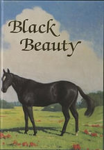 Black Beauty : Illustrated Junior Library - Anna Sewell