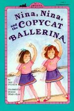 Nina, Nina and the Copycat Ballerina : All Aboard Reading (Paperback) - Jane O'Connor