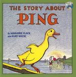 The Story About Ping - Marjorie Flack