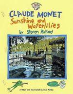 Claude Monet:Sunshine and Waterlillies (Om) : Sunshine and Waterlillies - True Kelly