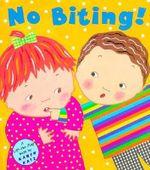 No Biting! : Lift-The-Flap Book - Karen Katz