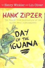 Day of the Iguana : Hank Zipzer; The World's Greatest Underachiever (Grosset Hardcover) - Henry Winkler