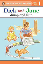 Dick and Jane Jump and Run (Penguin Young Reader Level 1) - Grosset & Dunlap