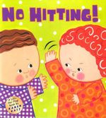 No Hitting! : A Lift-The-Flap Book - Karen Katz
