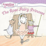 The Rose Fairy Princess - Katharine Holabird