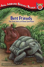 Best Friends : The True Story of Owen and Mzee - Roberta Edwards