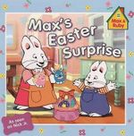 Max's Easter Surprise : Max and Ruby (Paperback) - Rosemary Wells