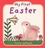 My First Easter - Tomie DePaola