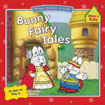 Bunny Fairy Tales : Max and Ruby (Paperback) - Rosemary Wells