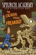 The Colossal Fossil Freakout - Julie Gardner Berry