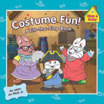 Costume Fun! : A Lift-The-Flap Book - Grosset & Dunlap