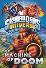 The Machine of Doom : Skylanders Spyro's Adventure - Cavan Scott