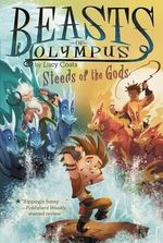 Steeds of the Gods #3 : Beasts of Olympus - Lucy Coats