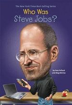 Who Was Steve Jobs? : Who Was...? (Paperback) - Pam Pollack