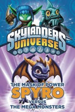 The Mask of Power : Spyro Versus the Mega Monsters - Onk Beakman