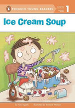 Ice Cream Soup : Penguin Young Readers, L1 - Ann Ingalls