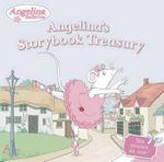 Angelina's Storybook Treasury - Katharine Holabird